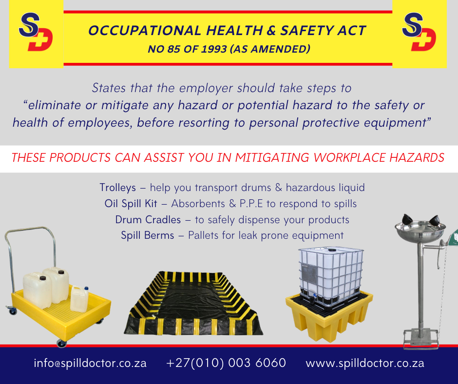 Spill Doctor products to help you meet the Occupational Health and Safety Act!